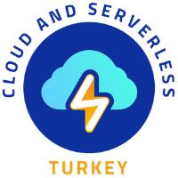 Cloud and Serverless Turkey